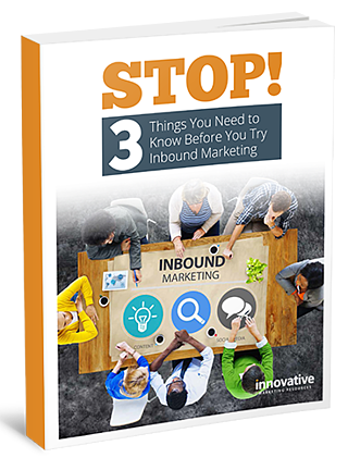 3-Things-You-Need-To-Know-Before-Trying-Inbound-Marketing---Cover.png