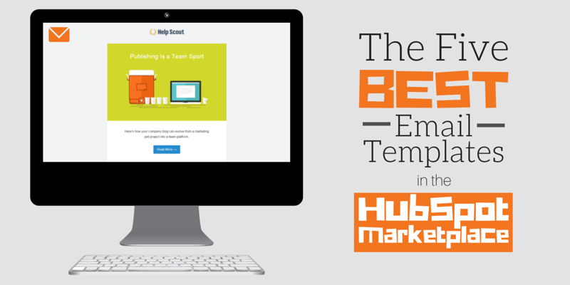 The 5 Best Email Templates In The Hubspot Marketplace